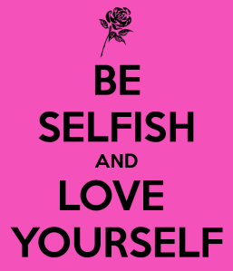 be-selfish-and-love-yourself