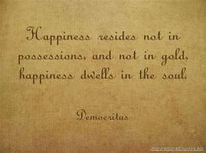 inspirational-quotes-happiness-resides-not-in-possessions