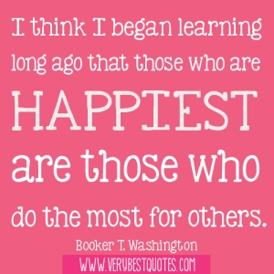 I-think-I-began-learning-long-ago-that-those-who-are-happiest-are-those-who-do-the-most-for-others_